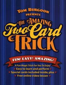 The Amazing Two Card Trick